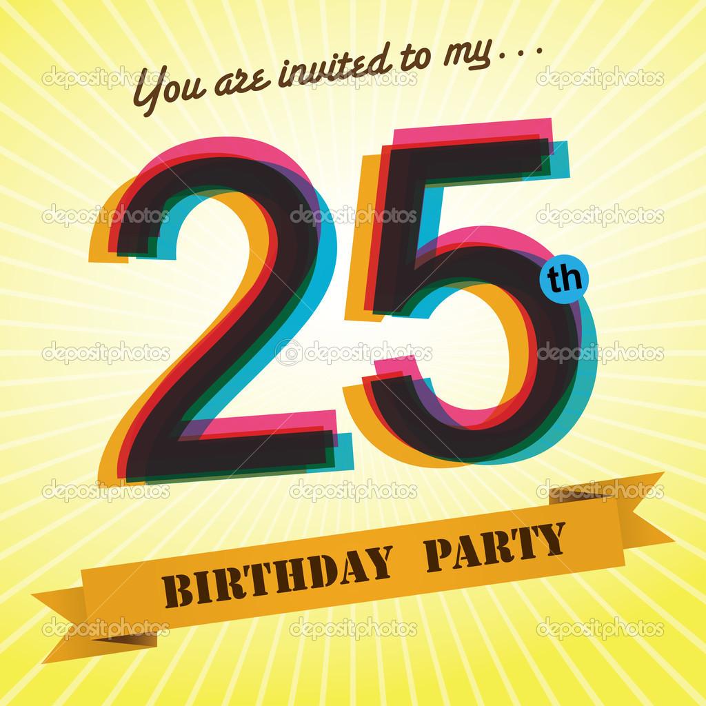 25th Birthday Party Invite, Template Design In Retro Style