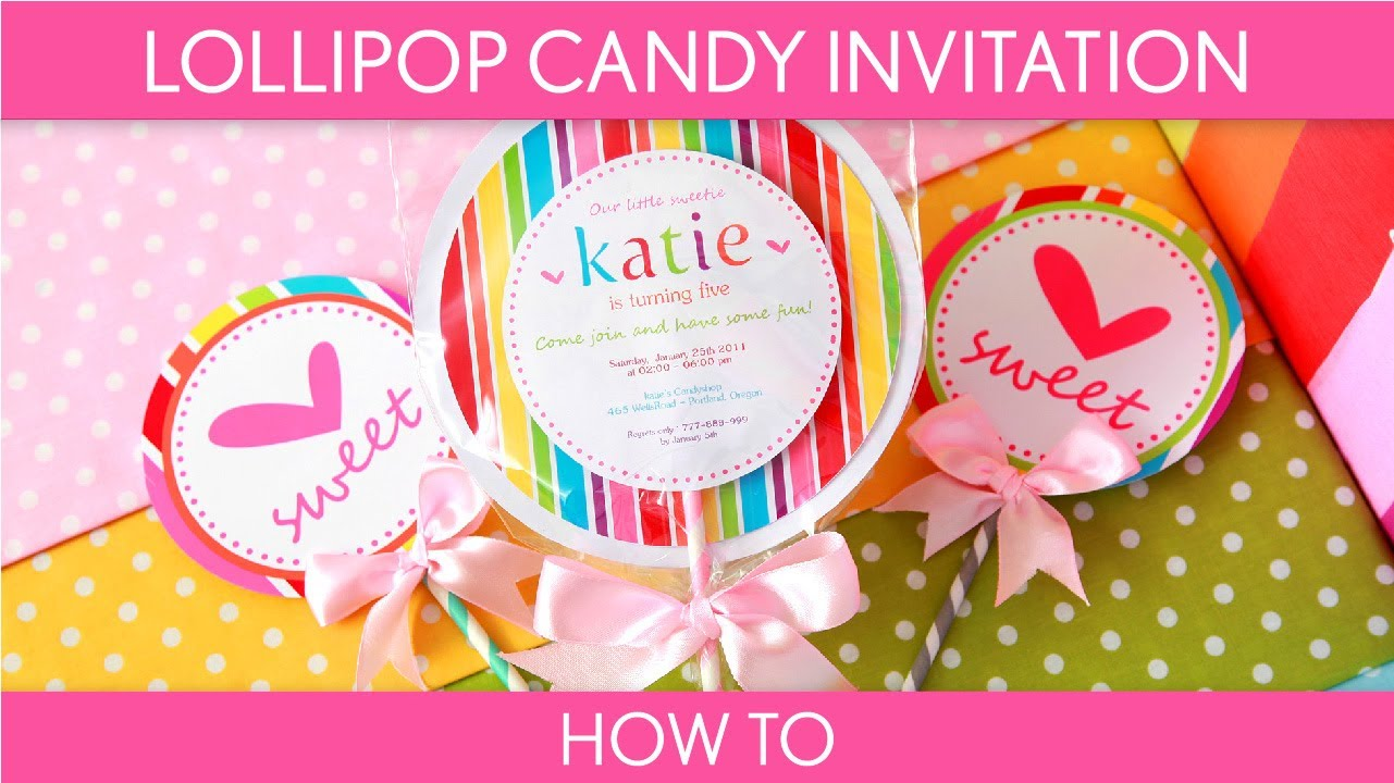 How To Make  Cute Lollipop Candy Invitation (birthday Party