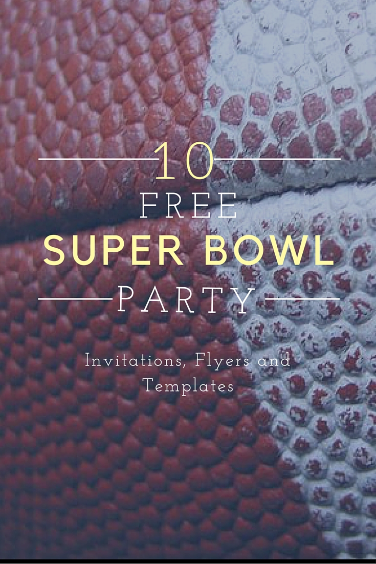 10 Free Super Bowl Party Invitations & Printable Flyer Templates