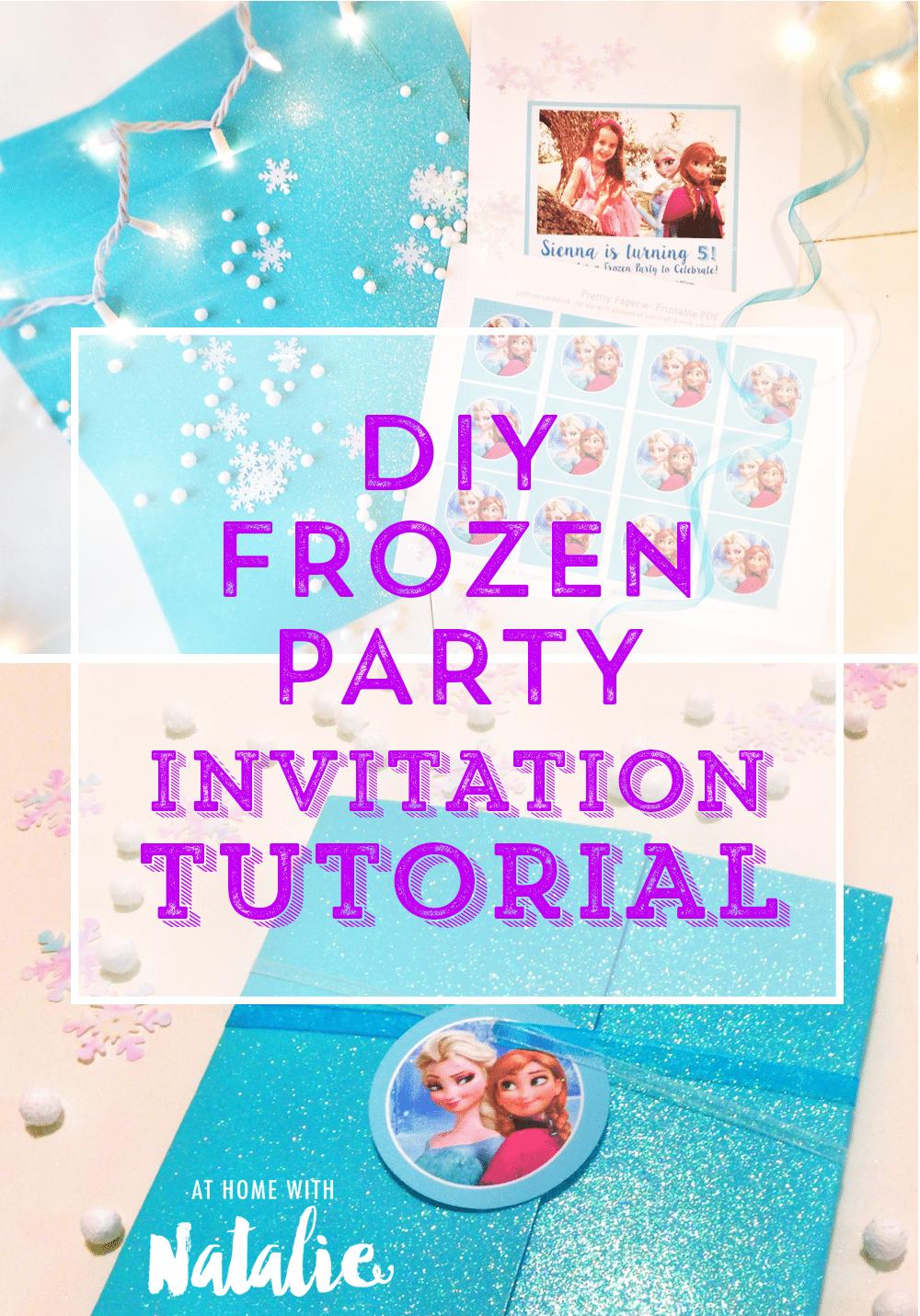 Diy Frozen Party Invitation Tutorial
