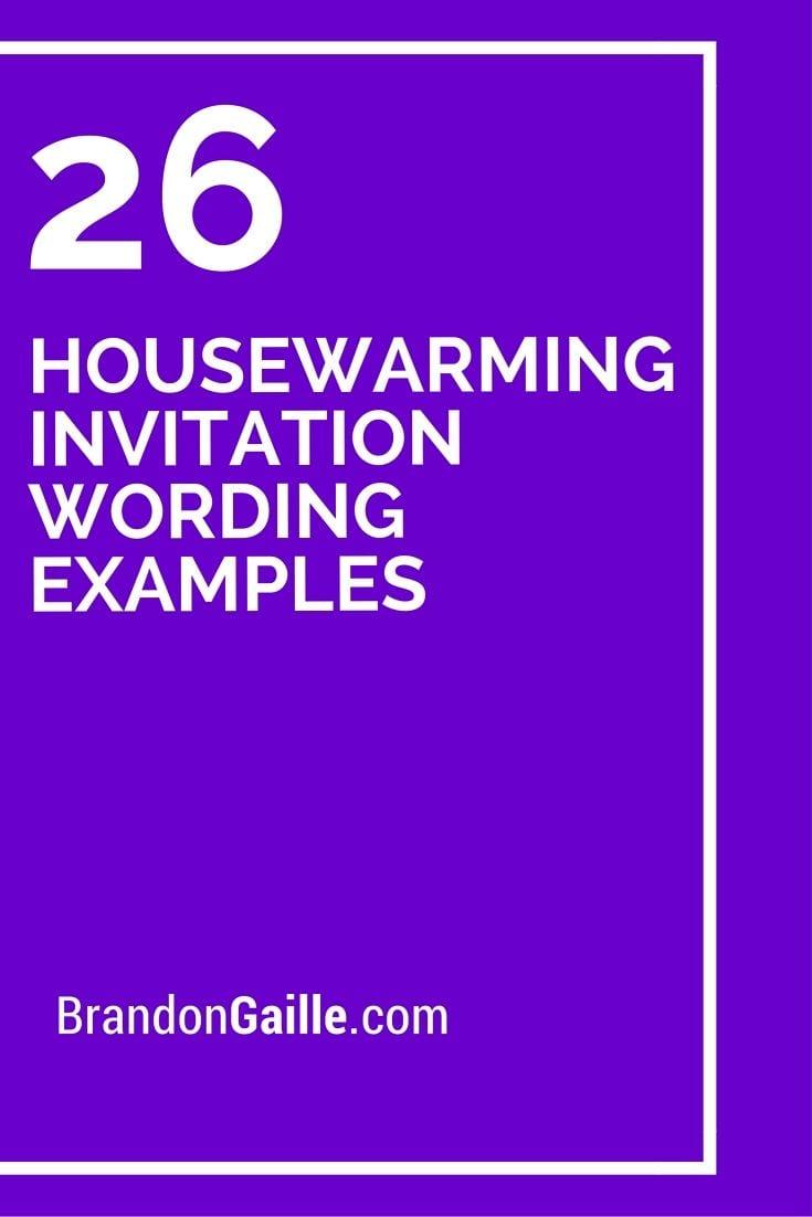 25+ Best Ideas About Housewarming Invitation Wording On Pinterest
