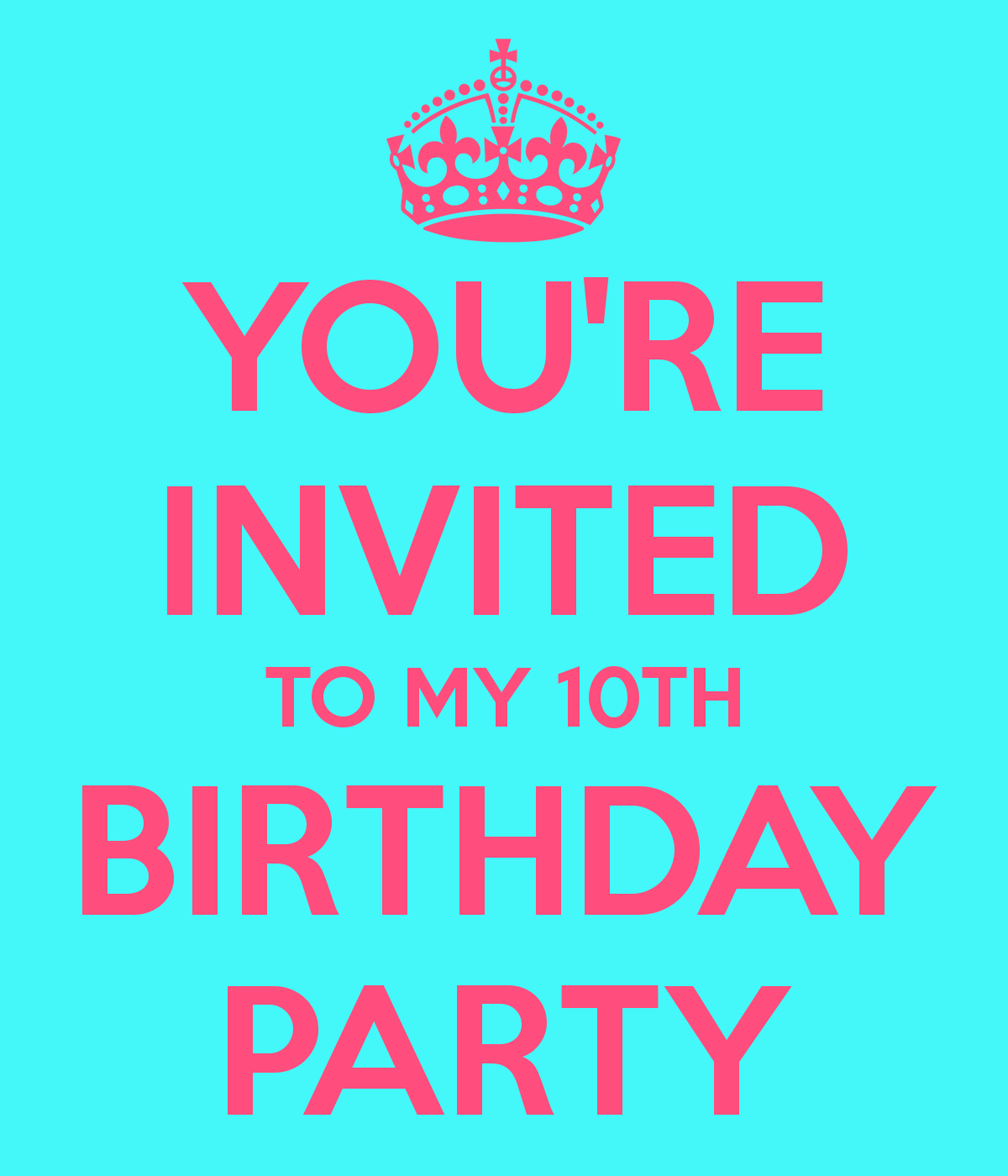 You Re Invited To My Birthday Party Choice Image
