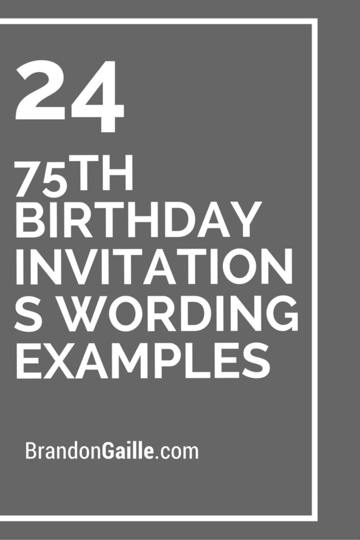 24 75th Birthday Invitations Wording Examples