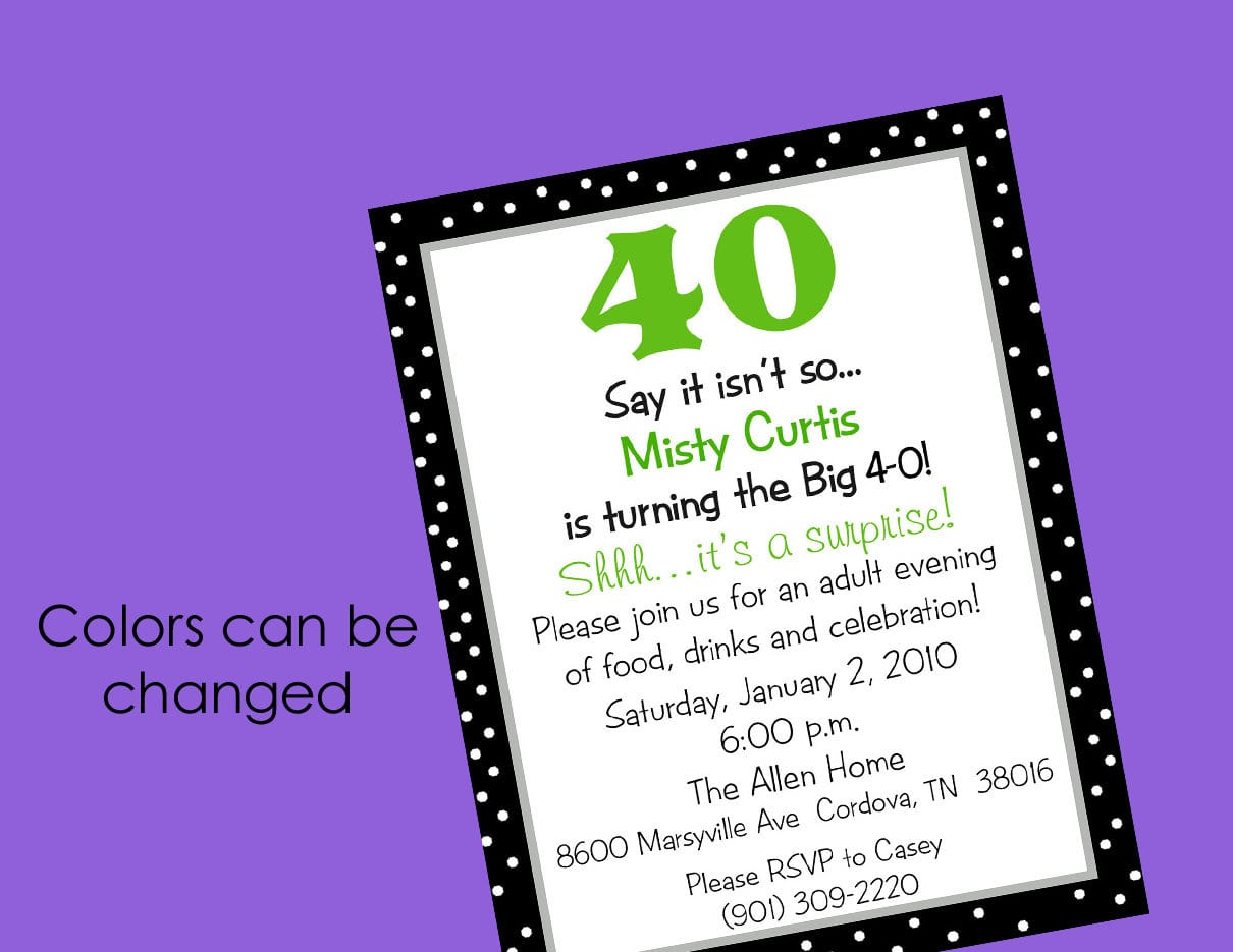 How To Make 40th Birthday Party Invitations — All Invitations Ideas