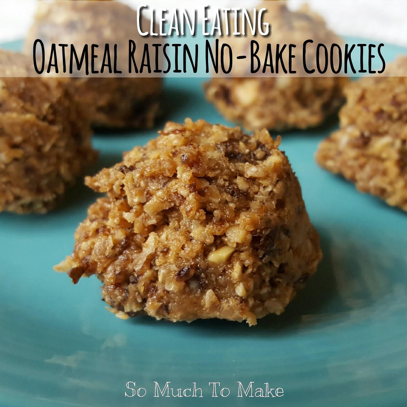 Clean Eating Oatmeal Raisin No