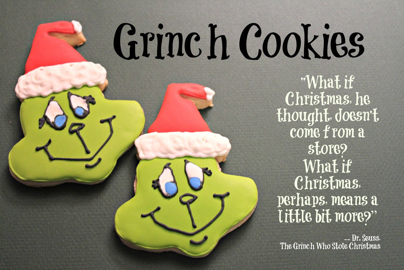 Crafty Cookies  A Grinch Cookie Cutter And Cookies!