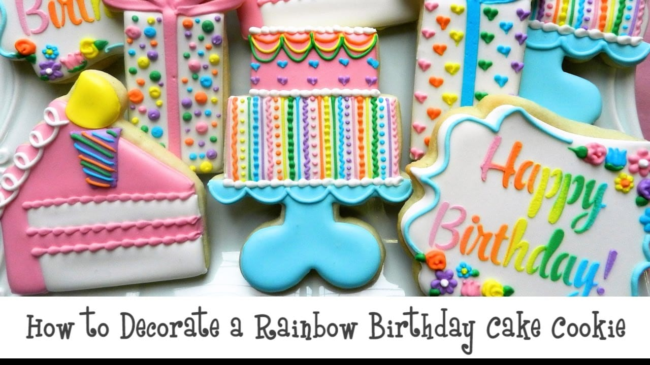 How To Decorate A Rainbow Birthday Cake Cookie