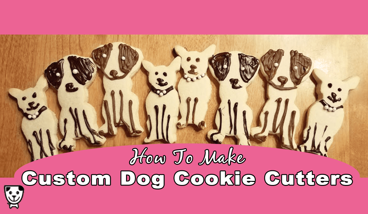 How To Make Custom Dog Cookie Cutters