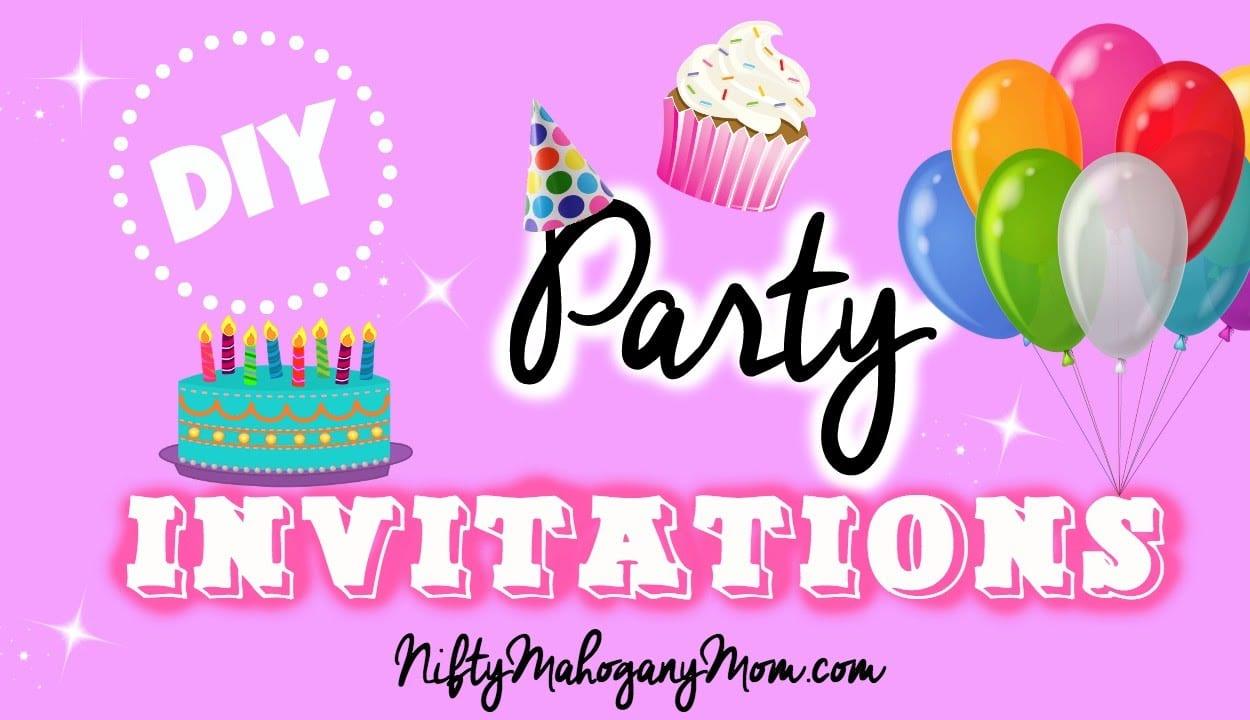 Make Party Invitations