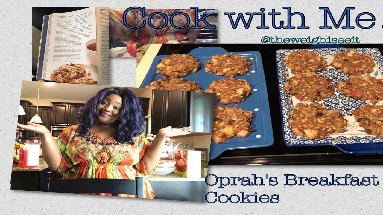 Weight Watchers•cook With Me•oprah's Breakfast Cookies