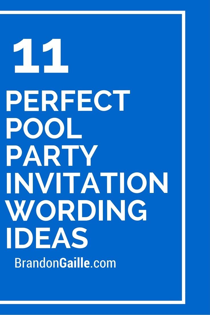 11 Perfect Pool Party Invitation Wording Ideas