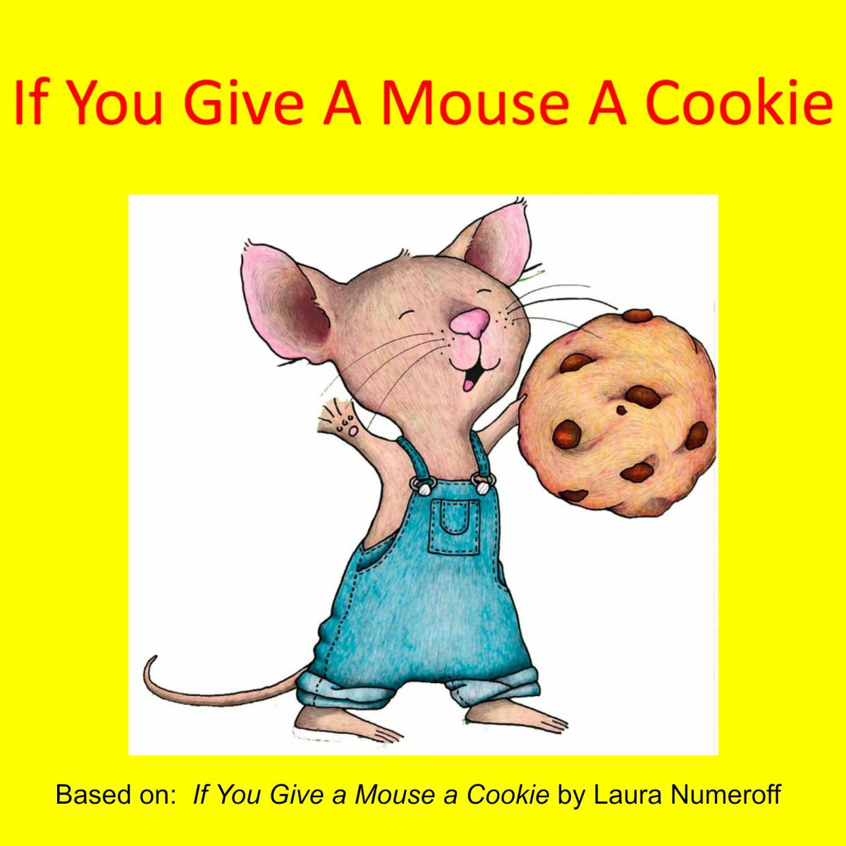 Ideas For Sharing  If You Give A Mouse A Cookie  With Children Who
