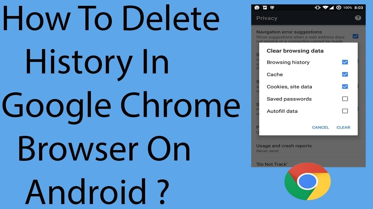 How To Delete The Chrome Browser History On Your Android Phone