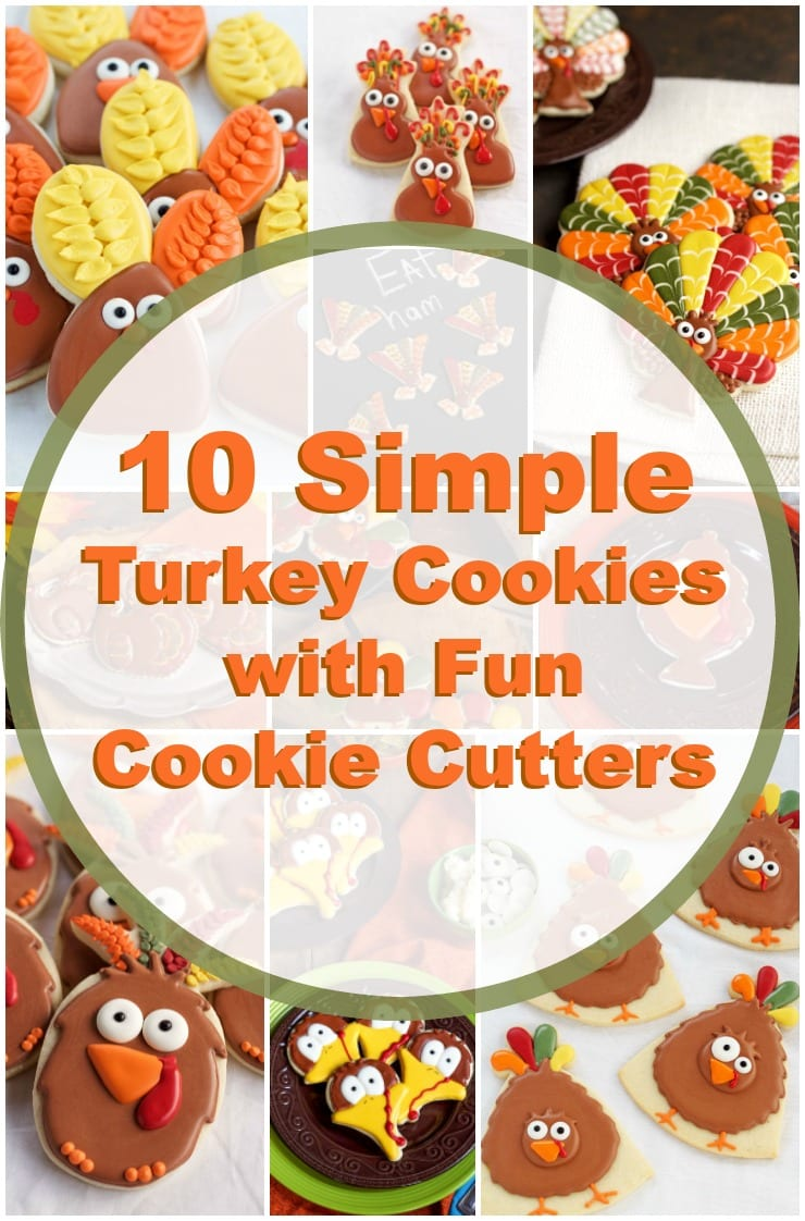 How To Make 10 Simple Turkey Cookies With Fun Cutters