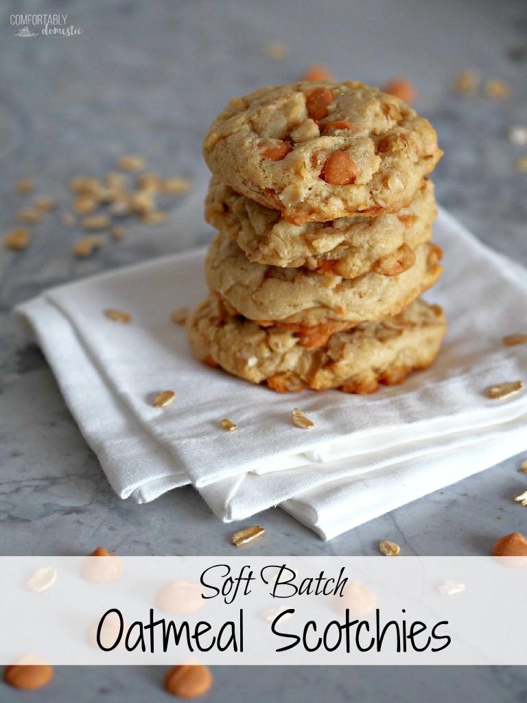 Soft Oatmeal Scotchies Cookies