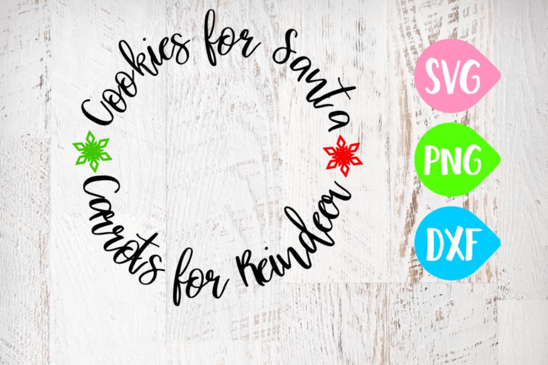 Cookies For Santa Svg, Carrots For Reindeer Svg, Christmas Svg