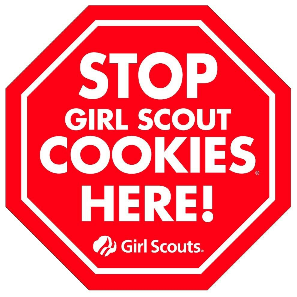 Stop Girl Scout Cookies Here Sign