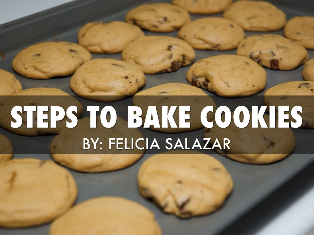 How To Make Cookies By Felicia Salazar