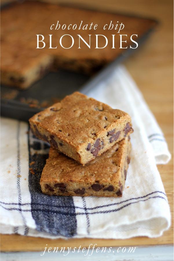 Jenny Steffens Hobick  Chocolate Chip Blondies