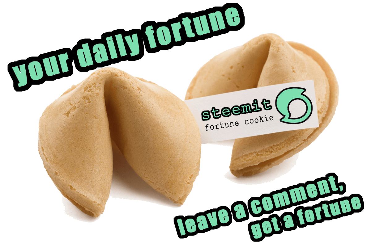 Steemit Fortune Cookie! Whats Your Fortune Today  Game 001 — Steemit