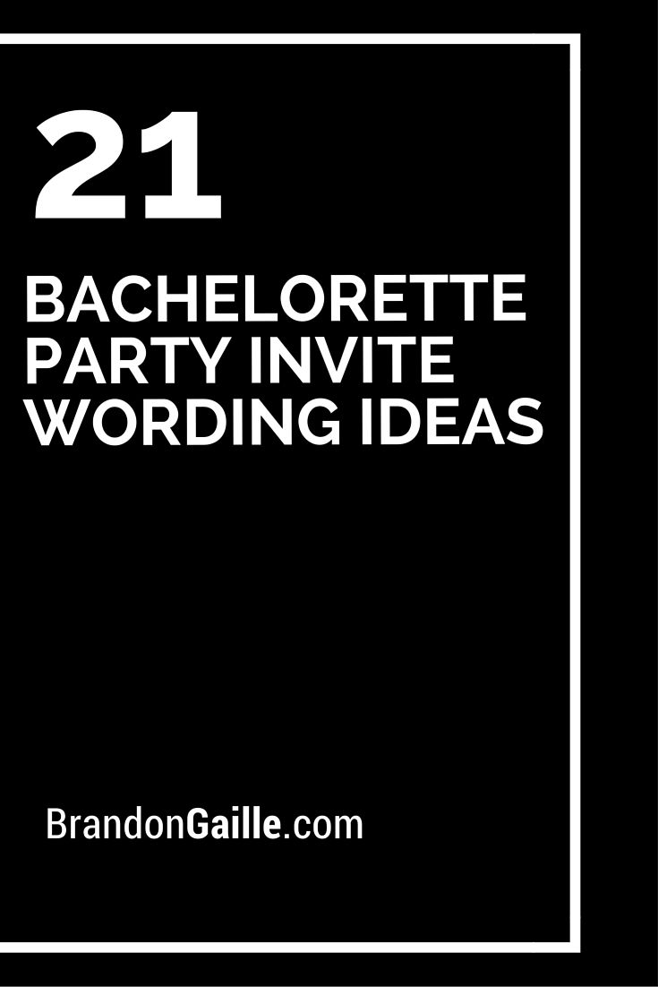 21 Bachelorette Party Invite Wording Ideas