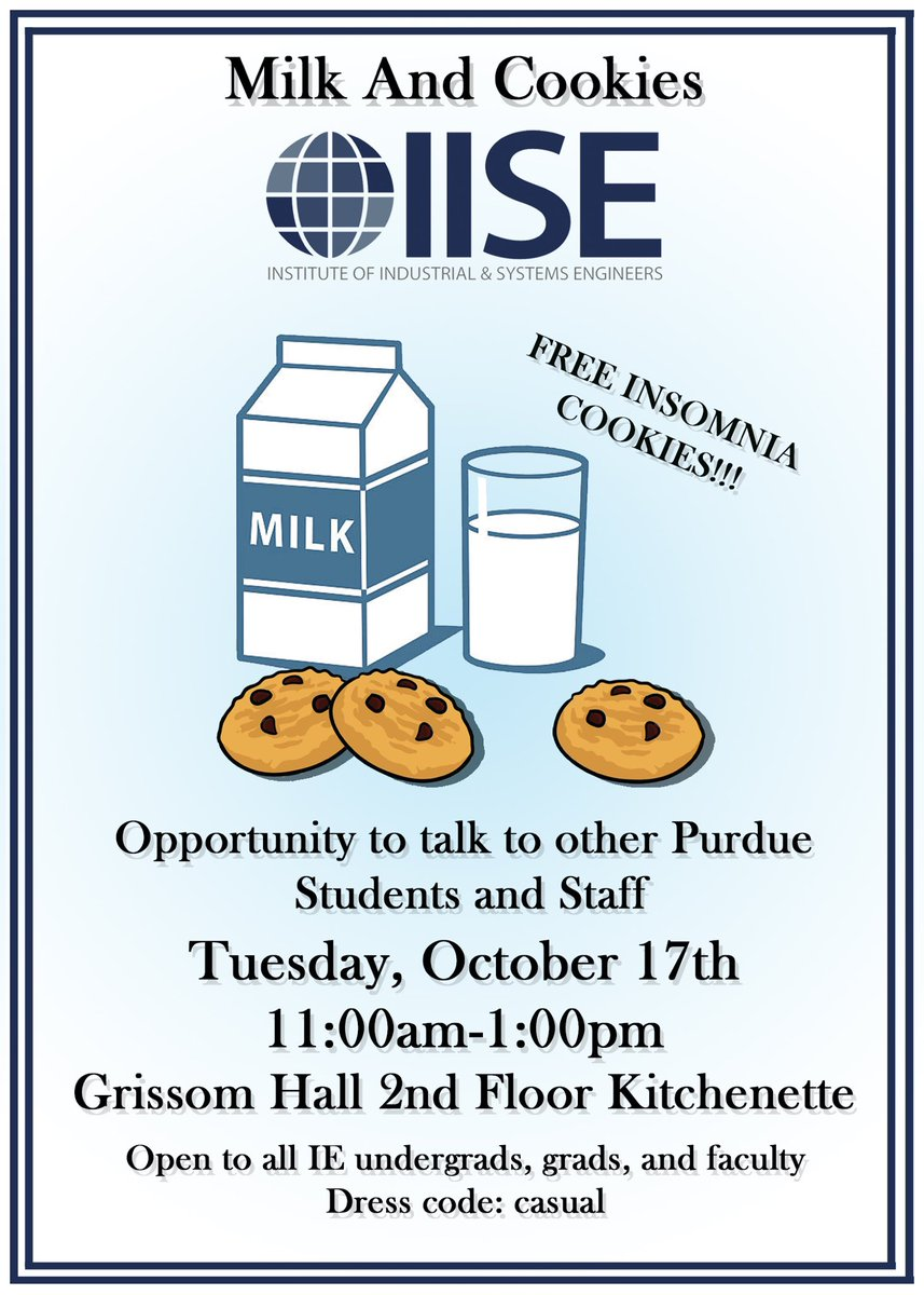 Iise Purdue On Twitter   Come Out To Our Milk And Cookies Event