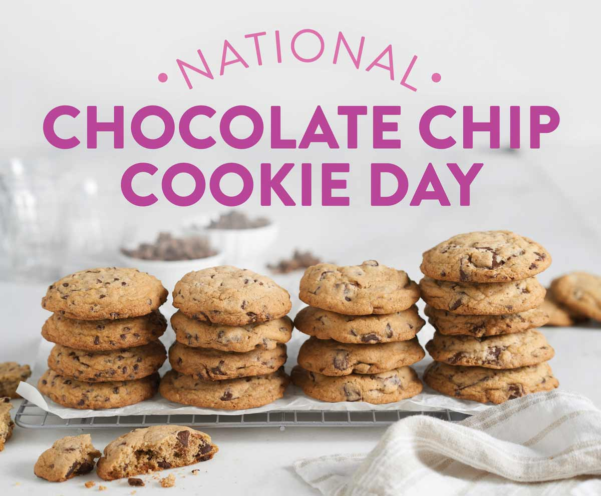 King Arthur Flour  National Chocolate Chip Cookie Day!