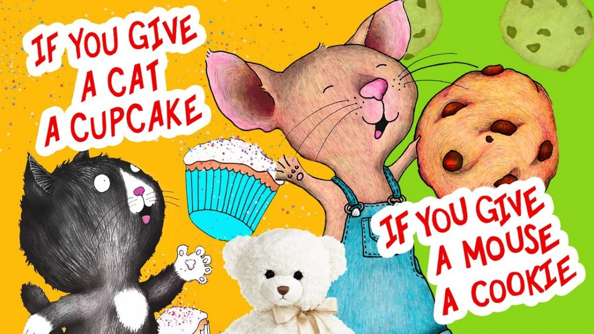 If You Give A Cat A Cupcake And If You Give A Mouse A Cookie