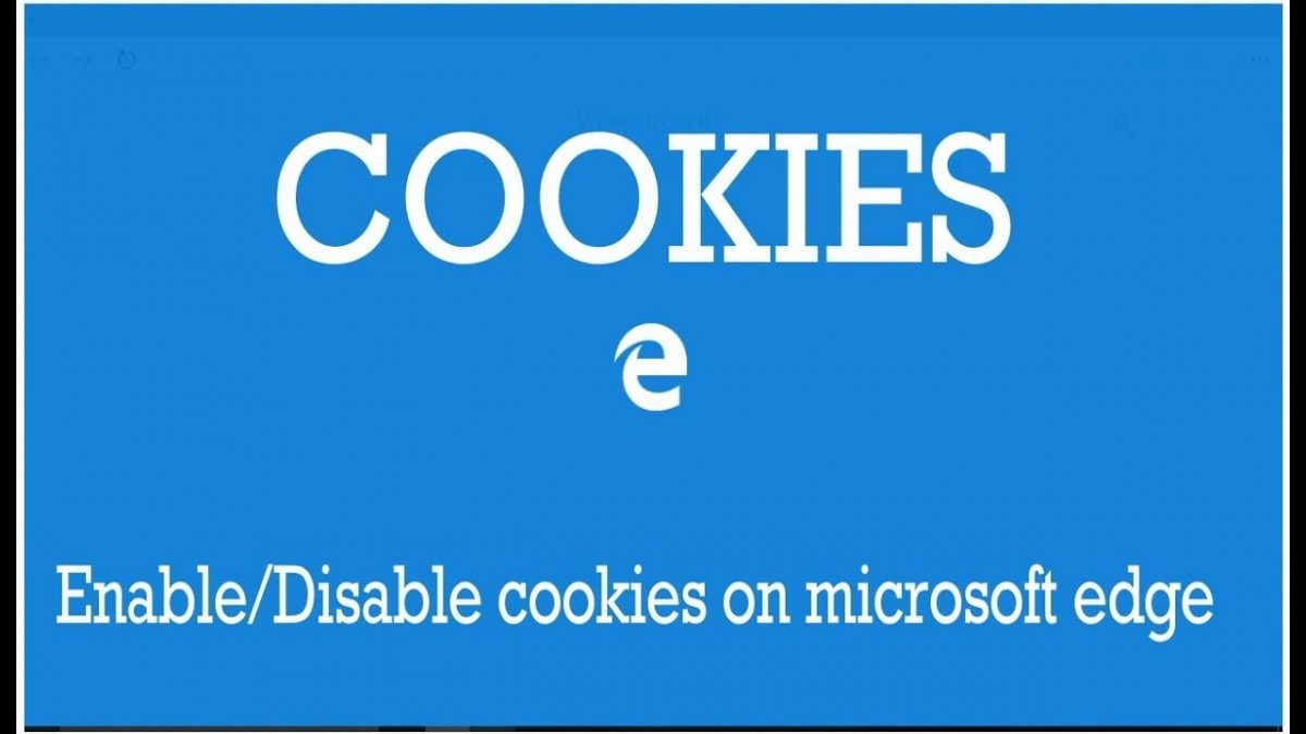 Windows 10  How To Enable Disable Cookies On Microsoft Edge