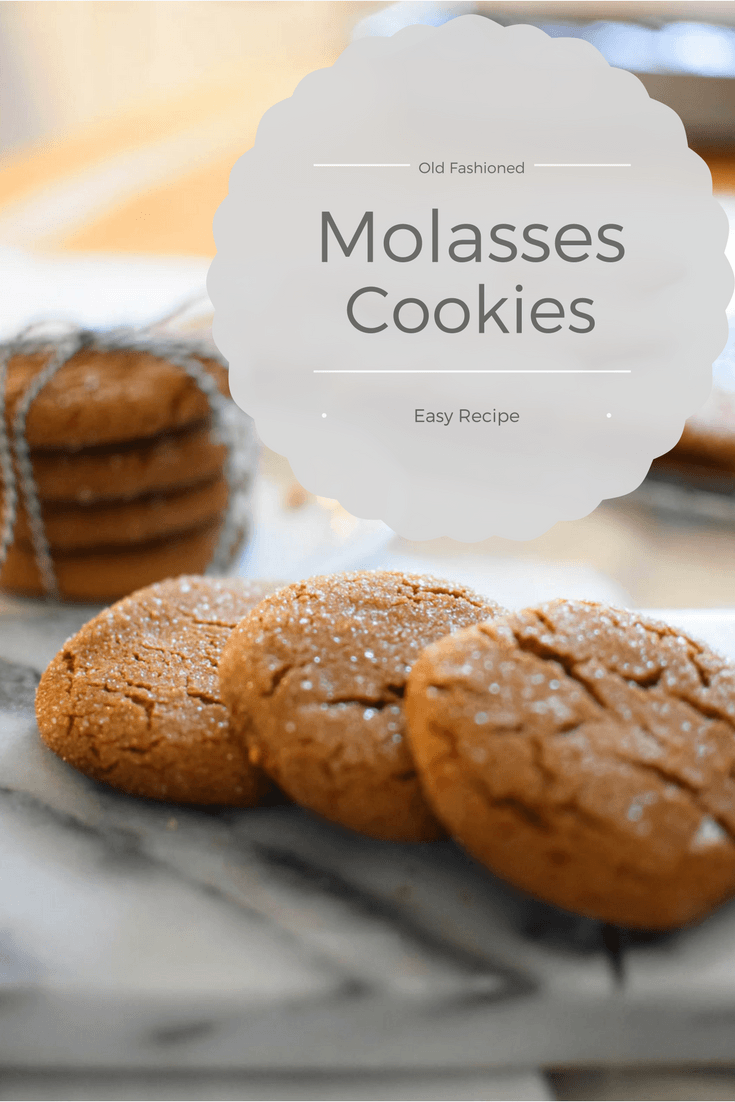 How To Make The Best Old Fashioned Molasses Cookies