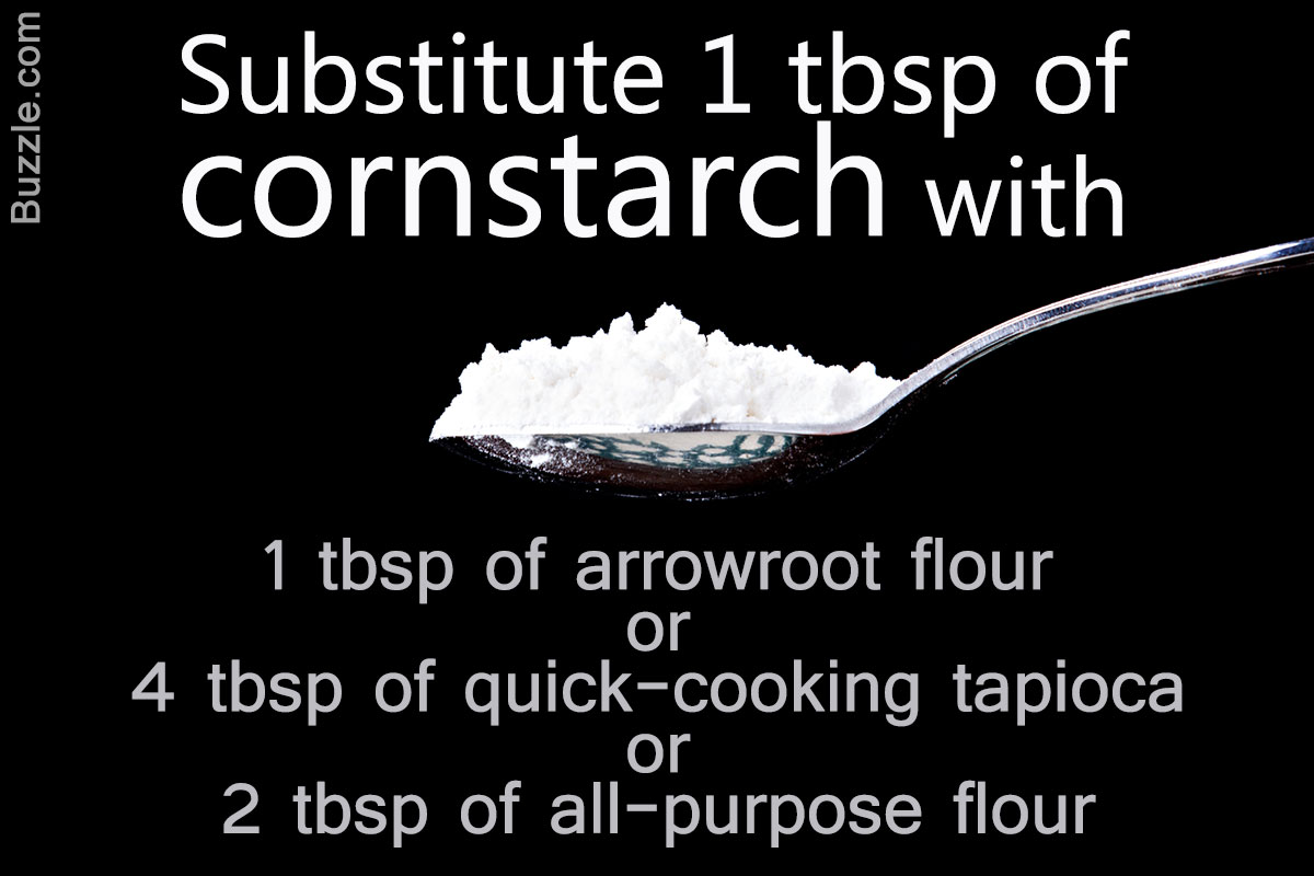 9 Suitable Substitutes To Try When You Run Out Of Cornstarch