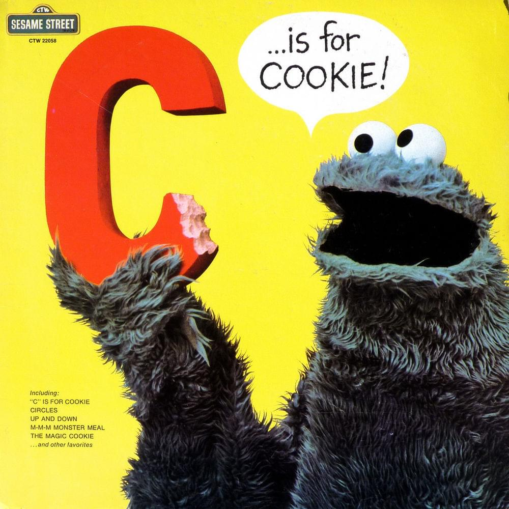 Sesame Street – C Is For Cookie Lyrics