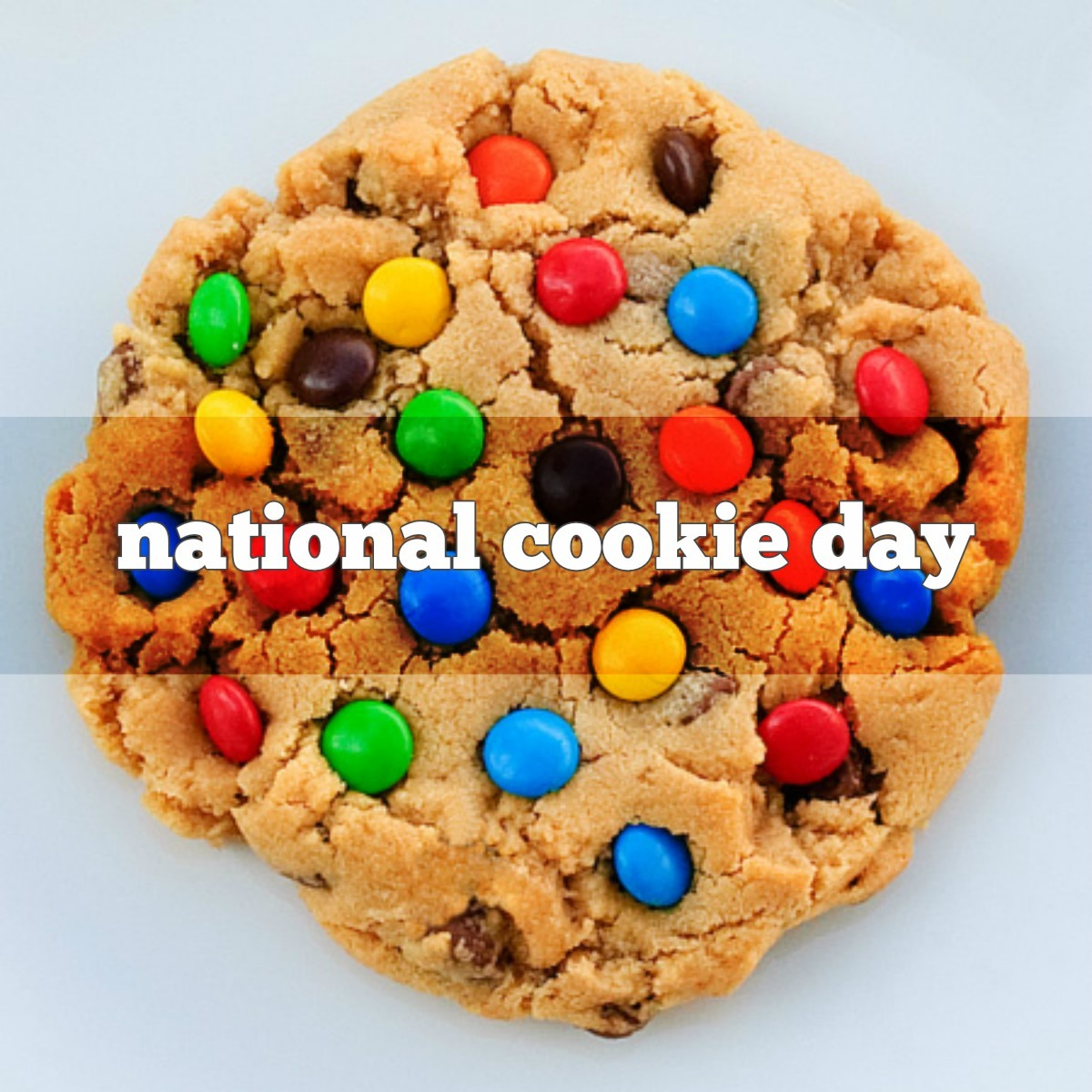 December 4th Is National Cookie Day!    Nationalcookieday