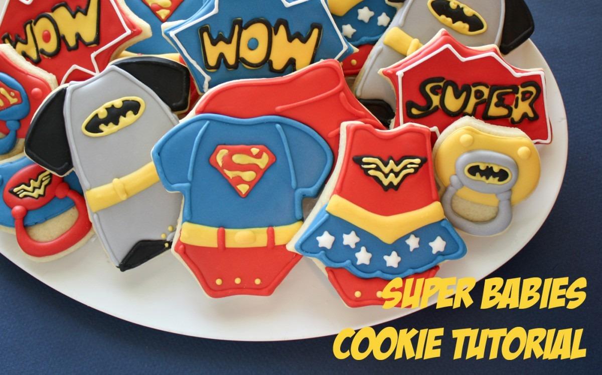 Super Babies Cookie Tutorial