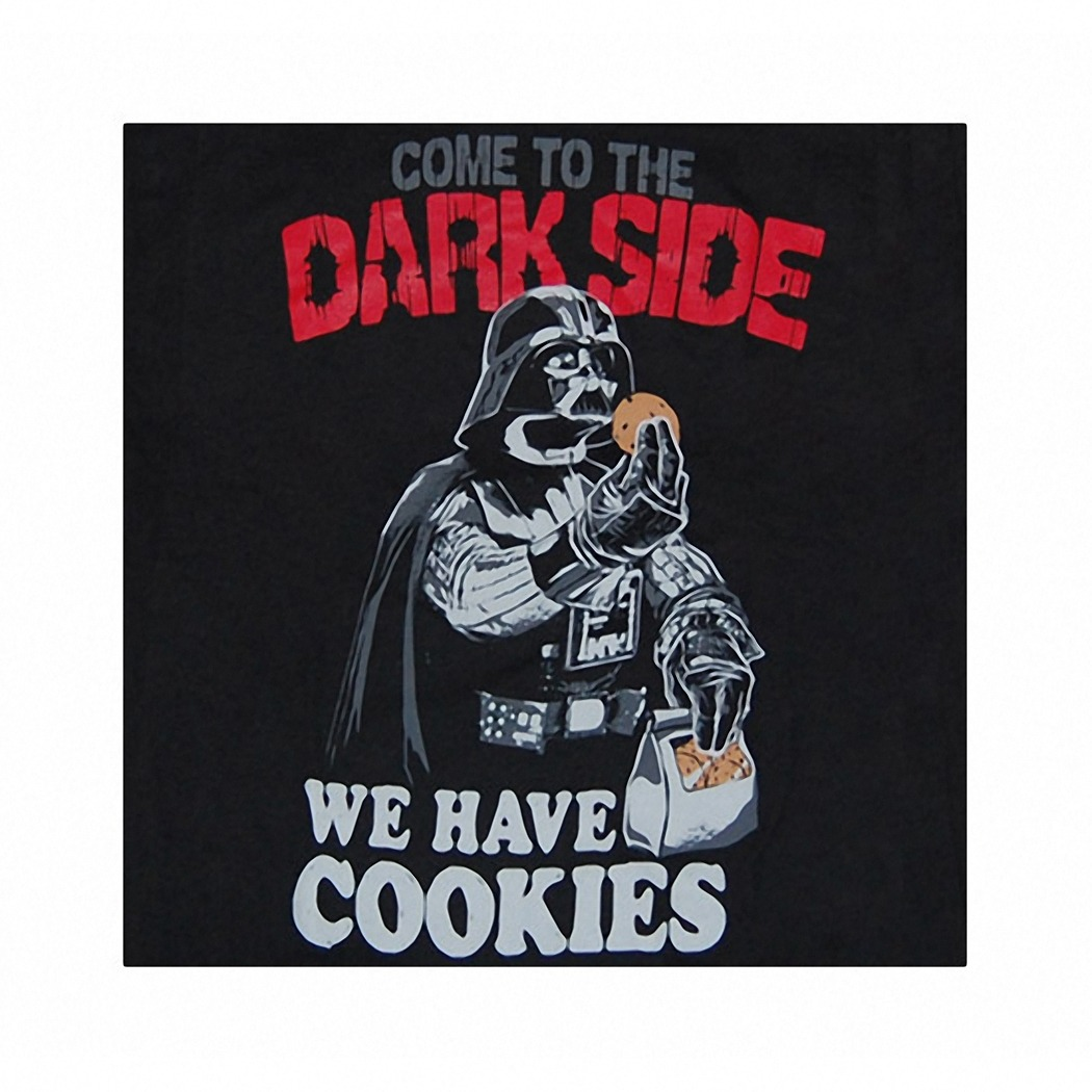 Darth Vader Come To The Dark Side We Have Cookies T