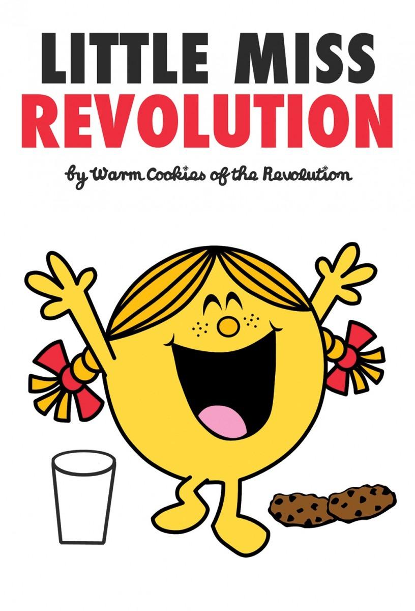 Littlemissrev_front2 – Warm Cookies Of The Revolution