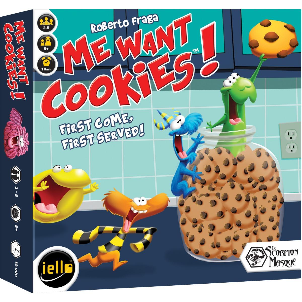 Me Want Cookies!