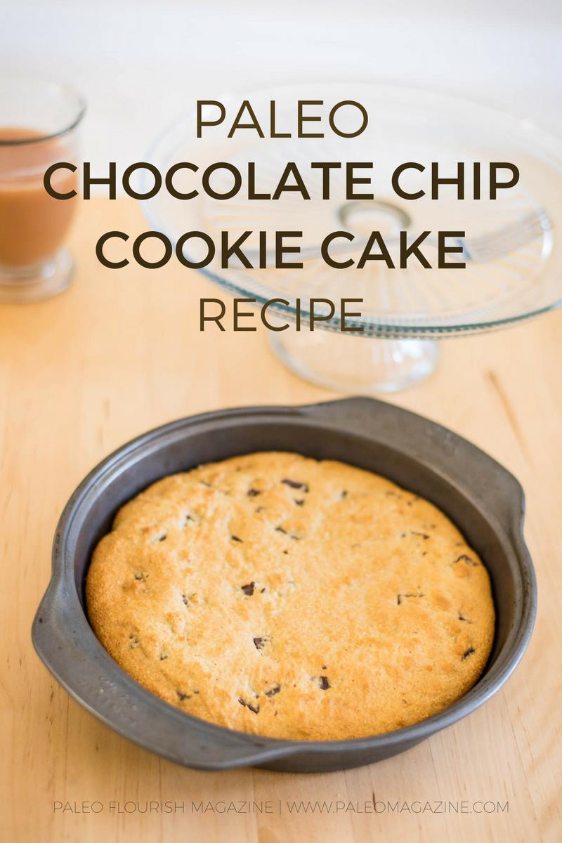 Scrummy Paleo Chocolate Chip Cookie Cake Recipe