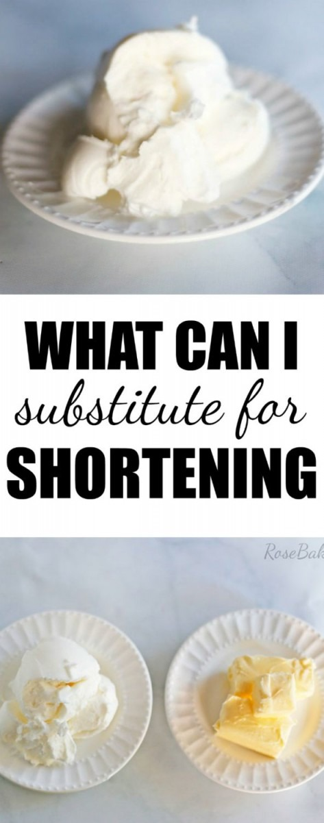 What Is Shortening  What Are Shortening Substitutes